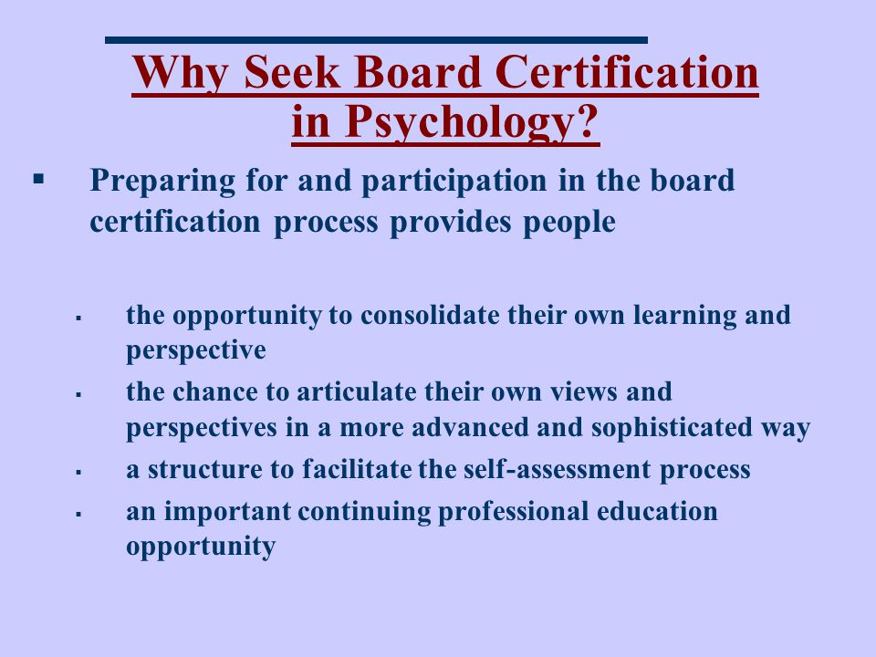 Why Seek Board Certification in Psychology