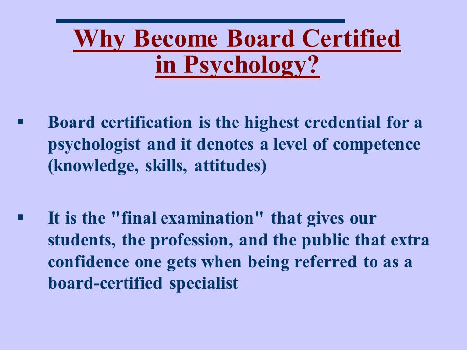 Why Become Board Certified in Psychology