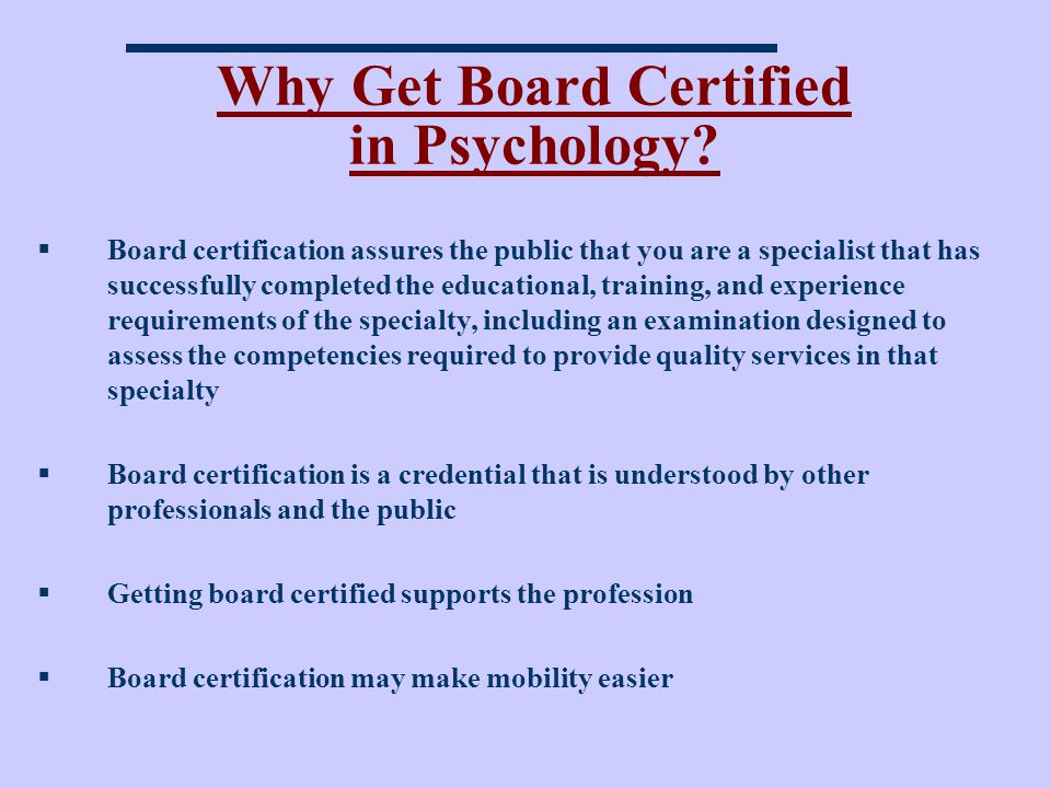 Why Get Board Certified in Psychology