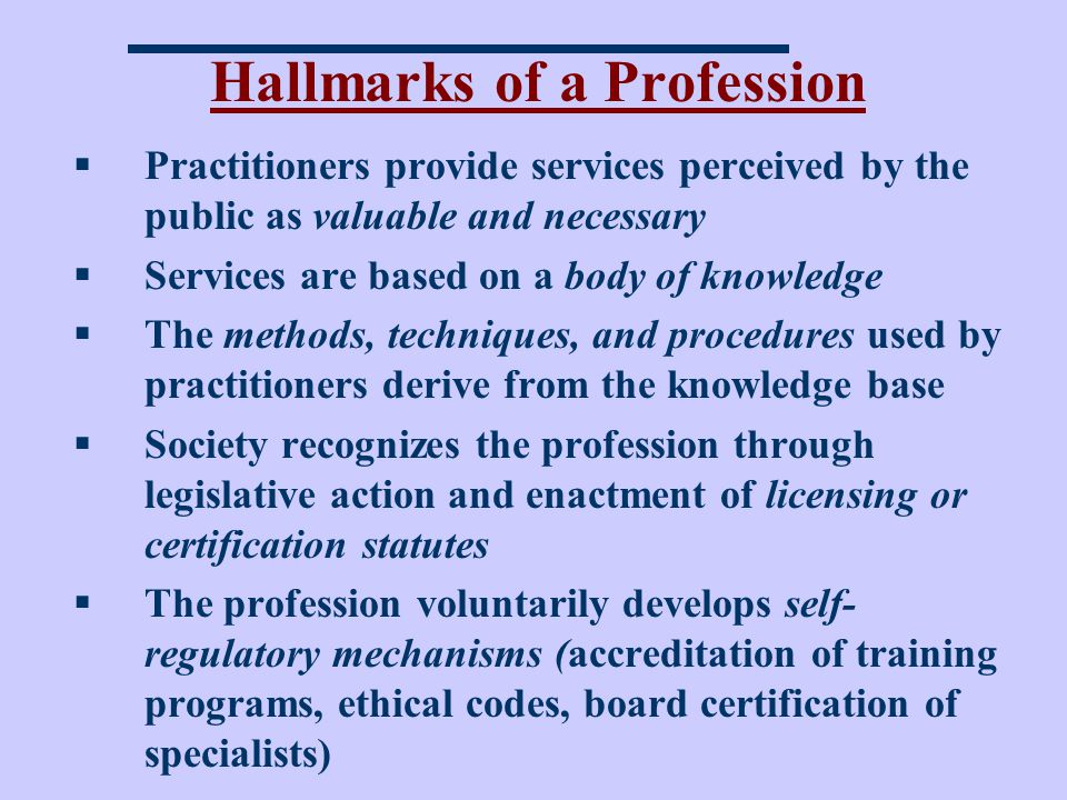 Hallmarks of a Profession