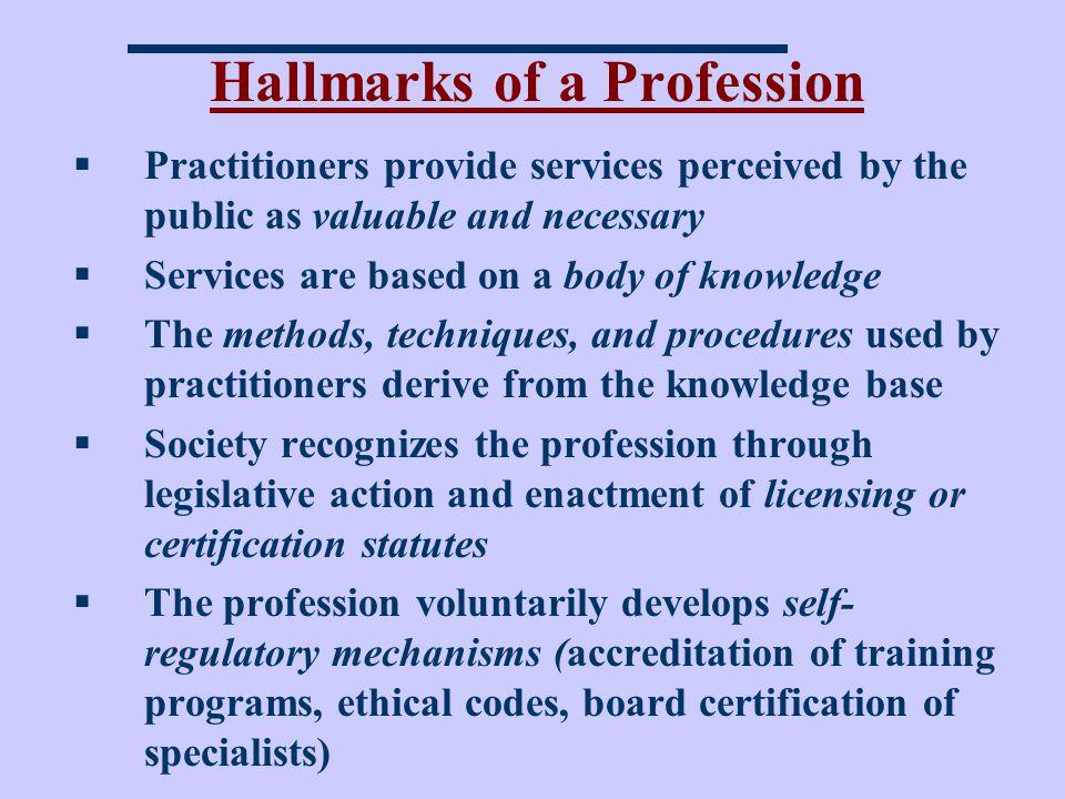 Hallmarks of a Profession