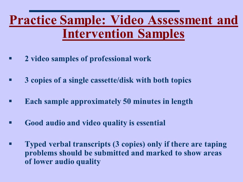 Practice Sample: Video Assessment and Intervention Samples