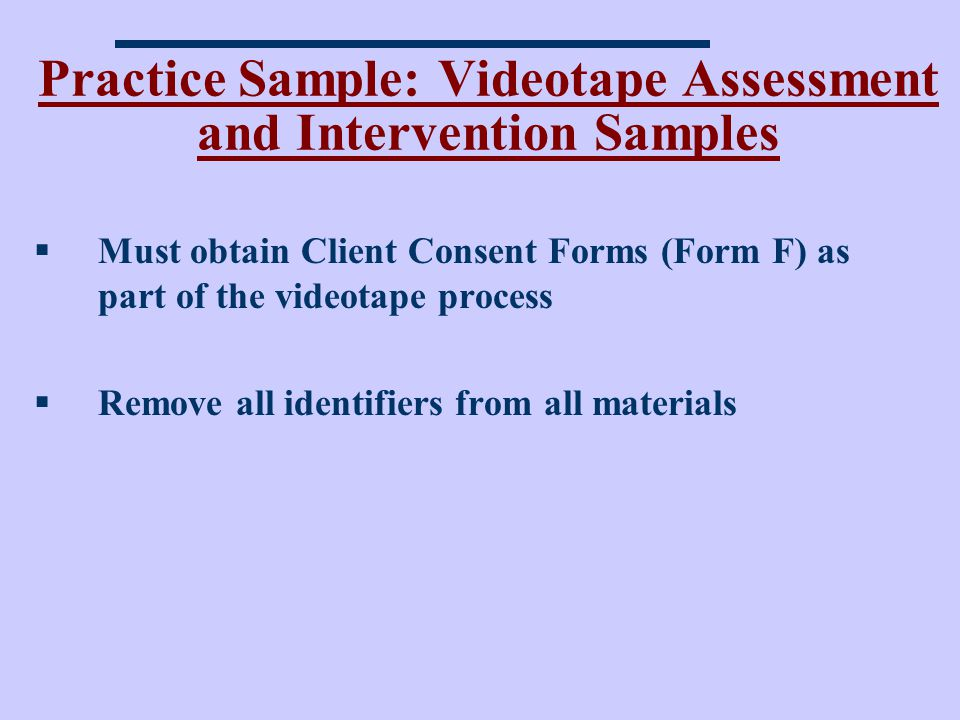 Practice Sample: Videotape Assessment and Intervention Samples