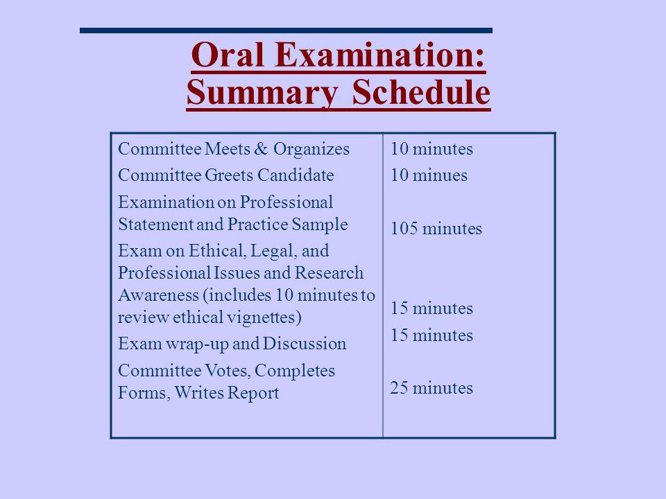 Oral Examination: Summary Schedule