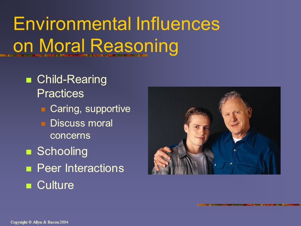 Environmental Influences on Moral Reasoning