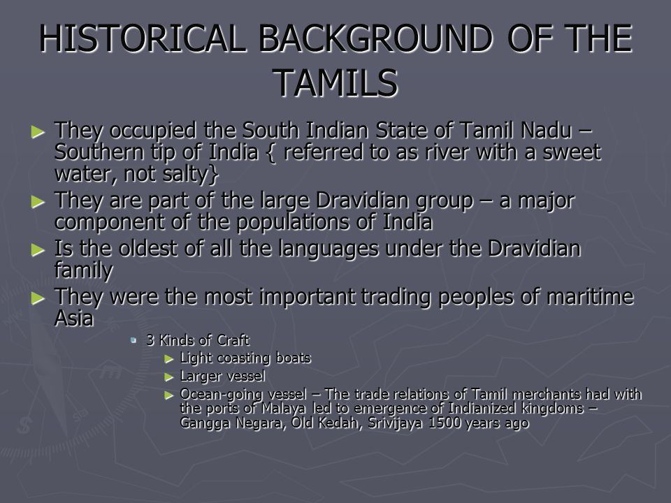 HISTORICAL BACKGROUND OF THE TAMILS