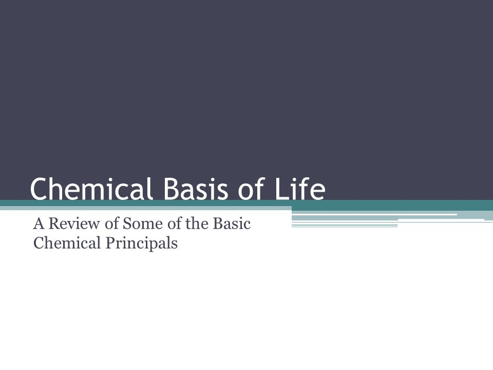 A Review of Some of the Basic Chemical Principals