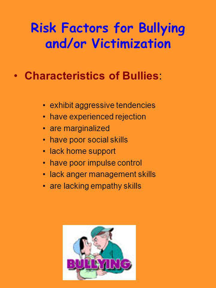 Risk Factors for Bullying and/or Victimization