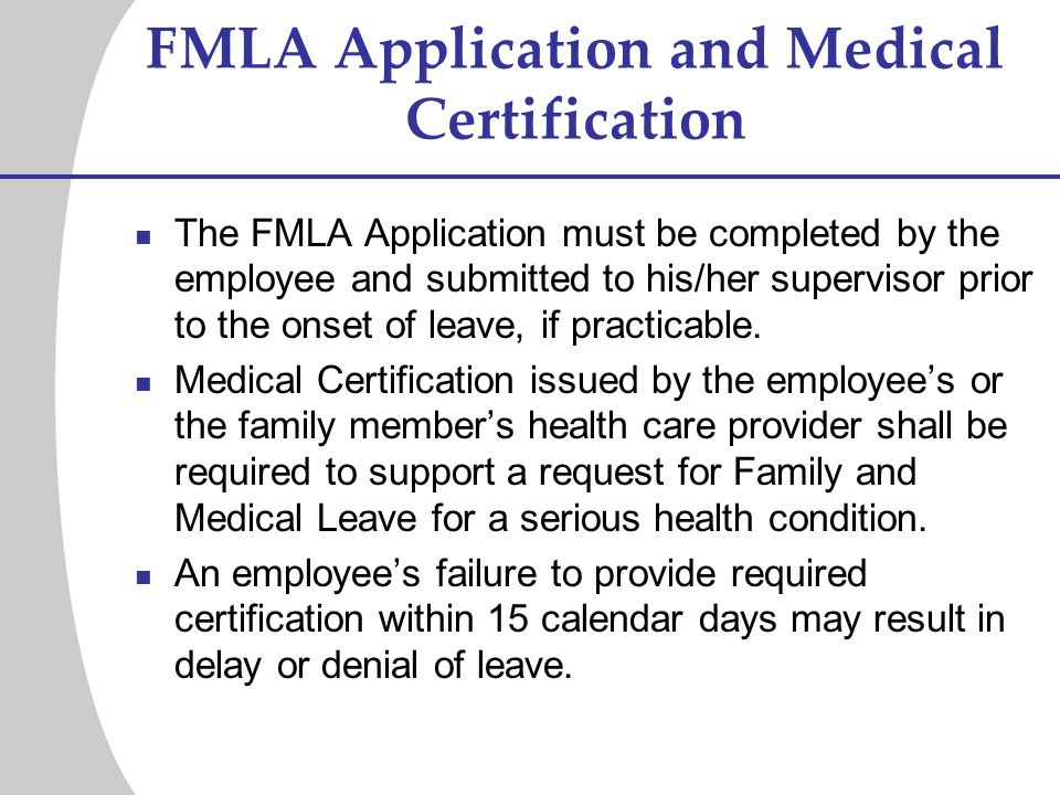 FMLA Application and Medical Certification