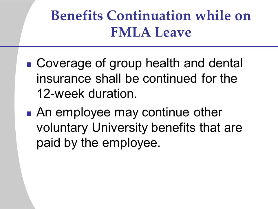 Benefits Continuation while on FMLA Leave