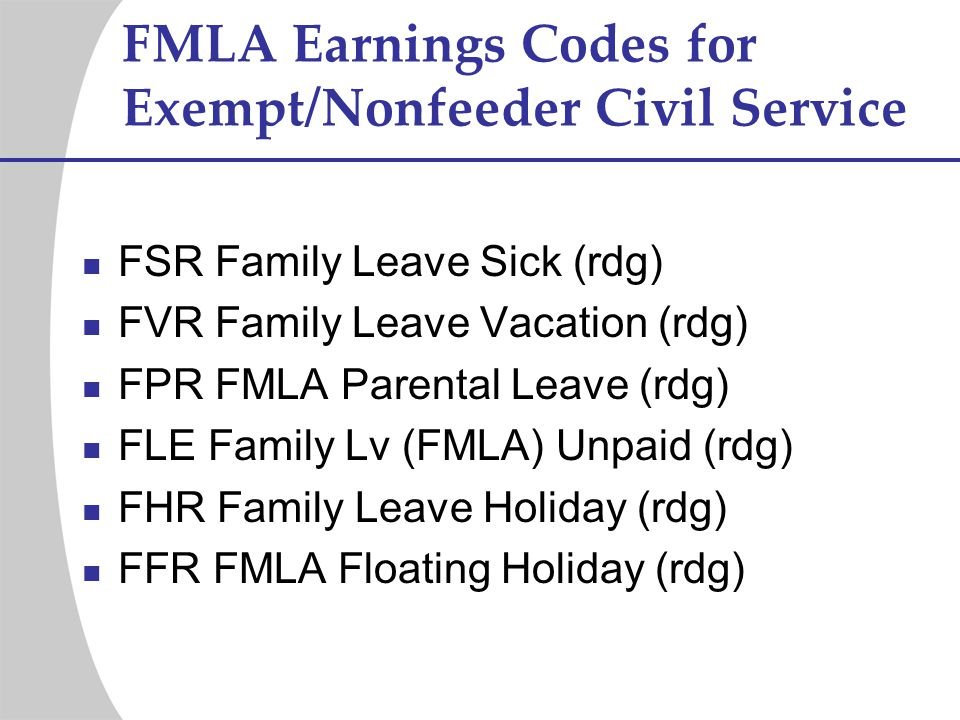 FMLA Earnings Codes for Exempt/Nonfeeder Civil Service