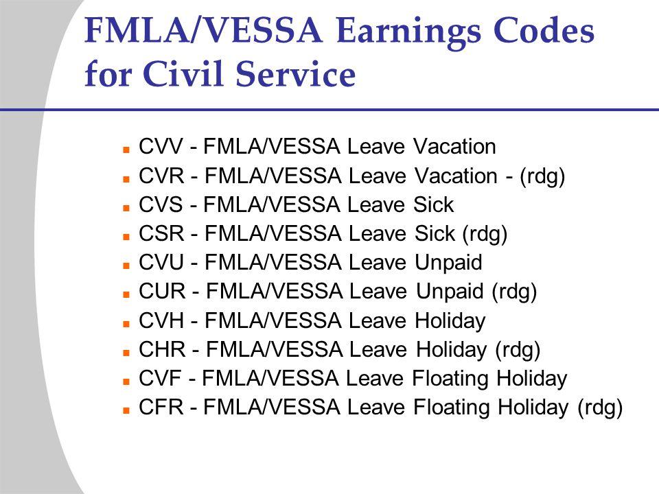 FMLA/VESSA Earnings Codes for Civil Service