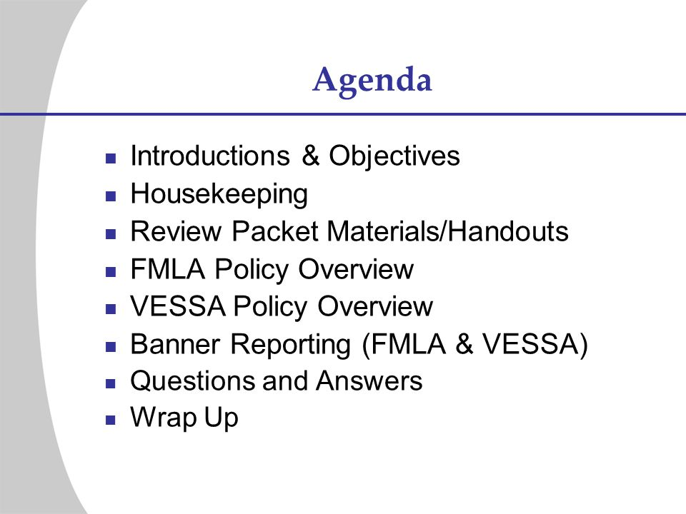 Agenda Introductions & Objectives Housekeeping
