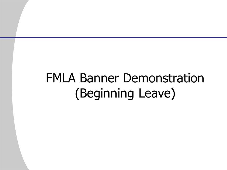 FMLA Banner Demonstration