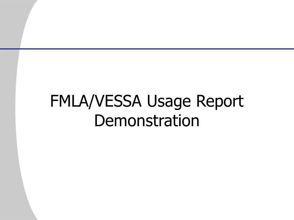 FMLA/VESSA Usage Report