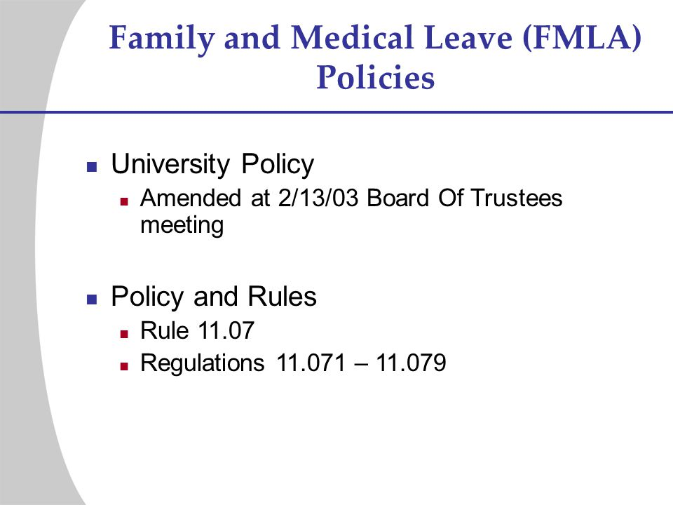 Family and Medical Leave (FMLA) Policies