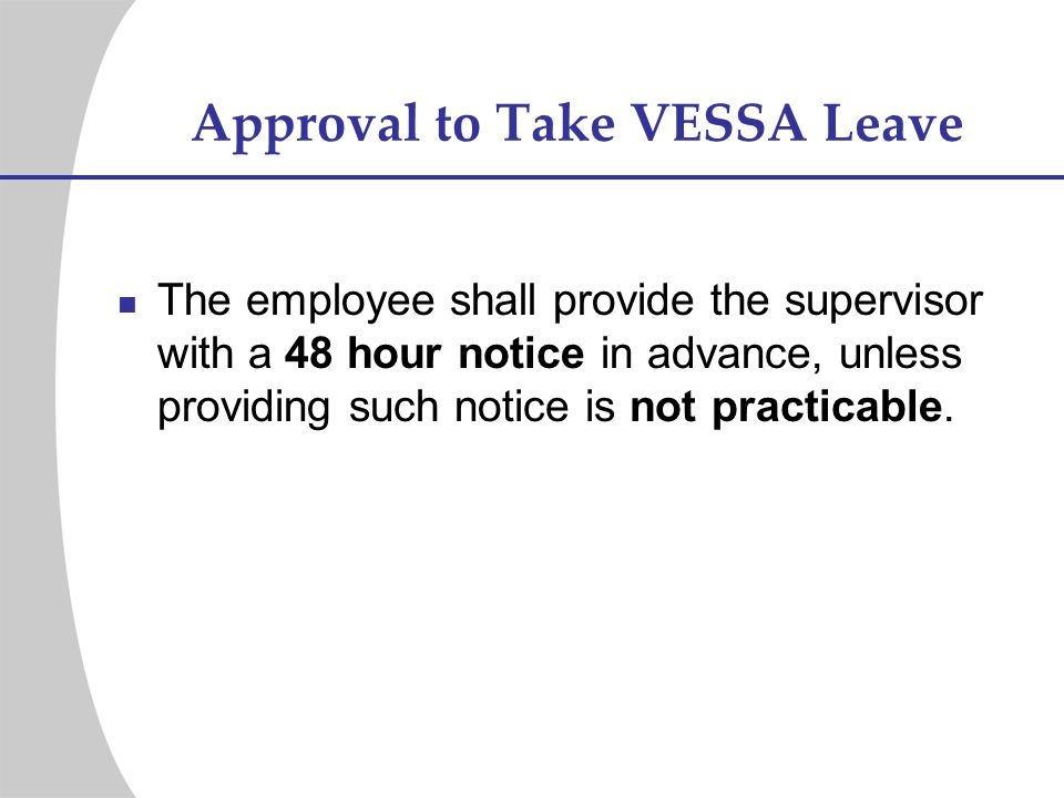 Approval to Take VESSA Leave