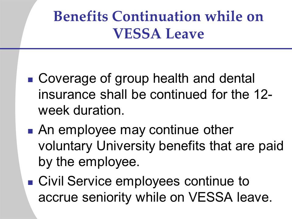 Benefits Continuation while on VESSA Leave