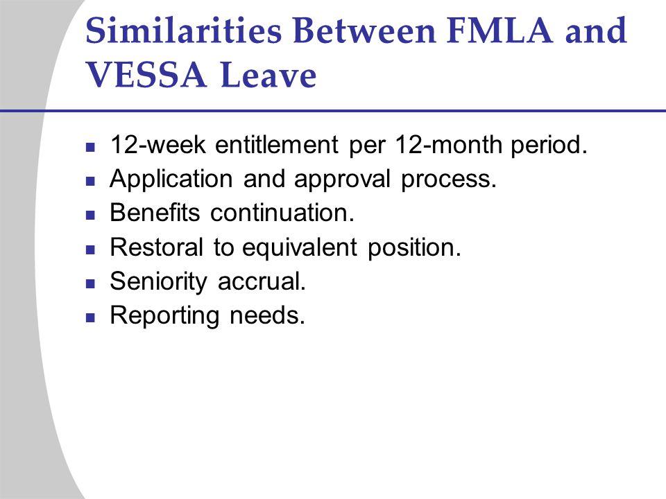 Similarities Between FMLA and VESSA Leave