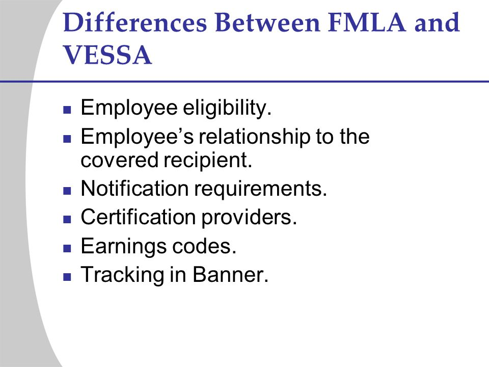 Differences Between FMLA and VESSA