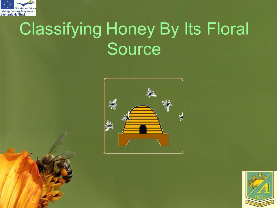 Classifying Honey By Its Floral Source