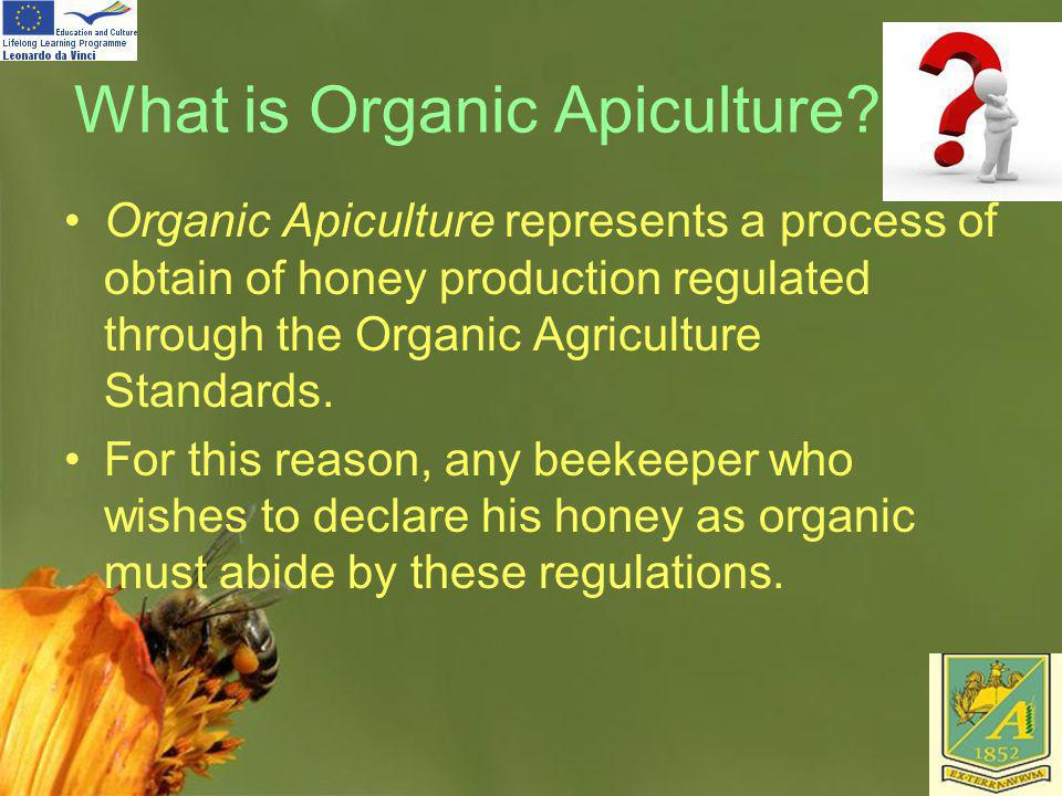 What is Organic Apiculture