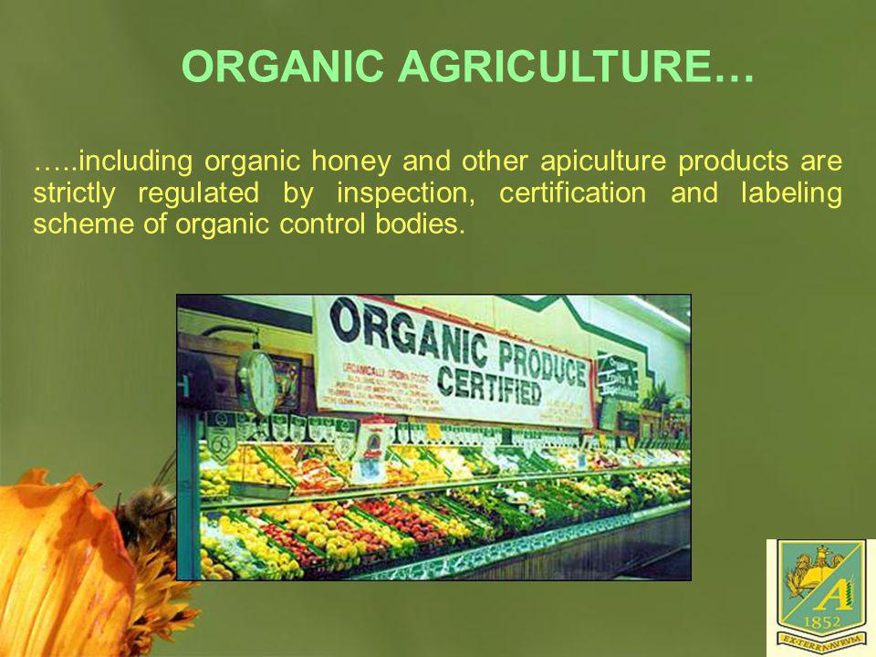 ORGANIC AGRICULTURE…
