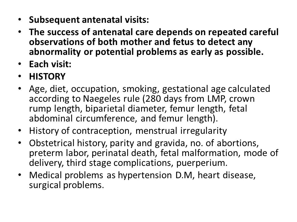 Subsequent antenatal visits: