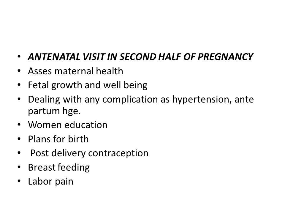 ANTENATAL VISIT IN SECOND HALF OF PREGNANCY