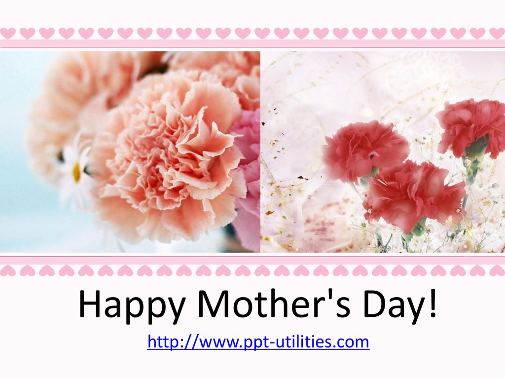 Happy Mother's Day! - ppt download