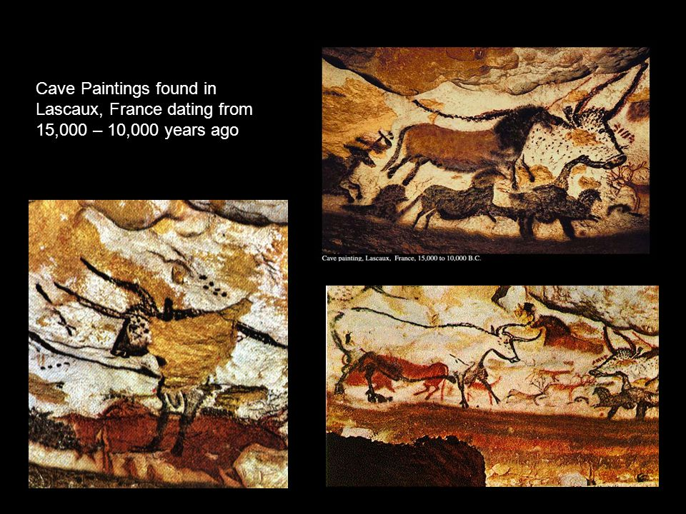 Cave Paintings found in Lascaux, France dating from 15,000 – 10,000 years ago