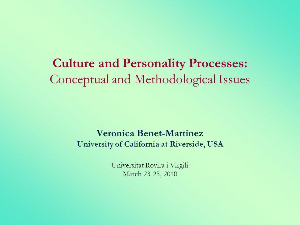 Veronica Benet-Martinez University of California at Riverside, USA