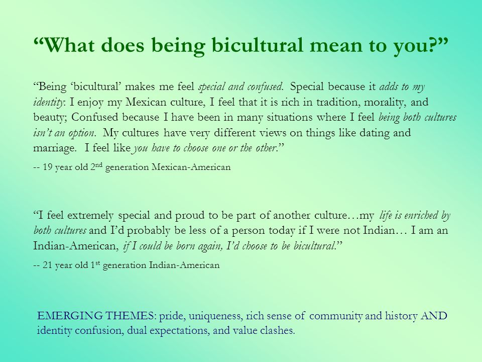 What does being bicultural mean to you