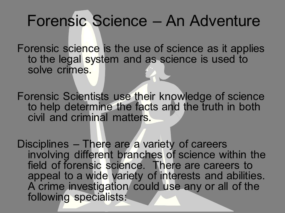 Forensic Science – An Adventure