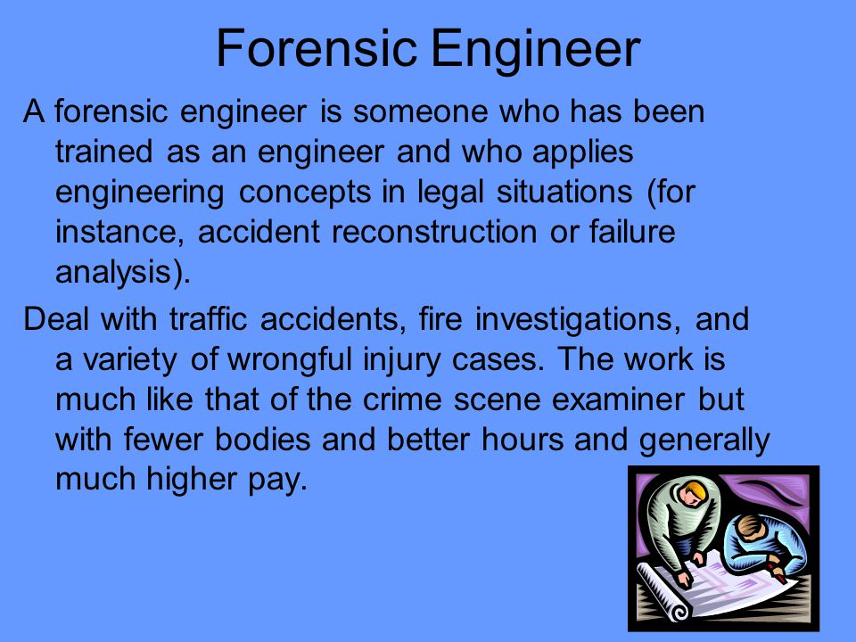 Forensic Engineer