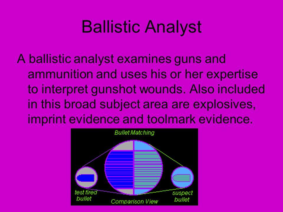 Ballistic Analyst