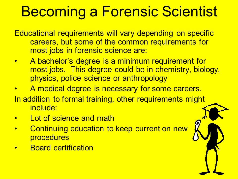 Becoming a Forensic Scientist