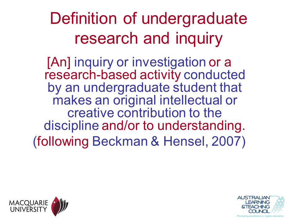 Definition of undergraduate research and inquiry