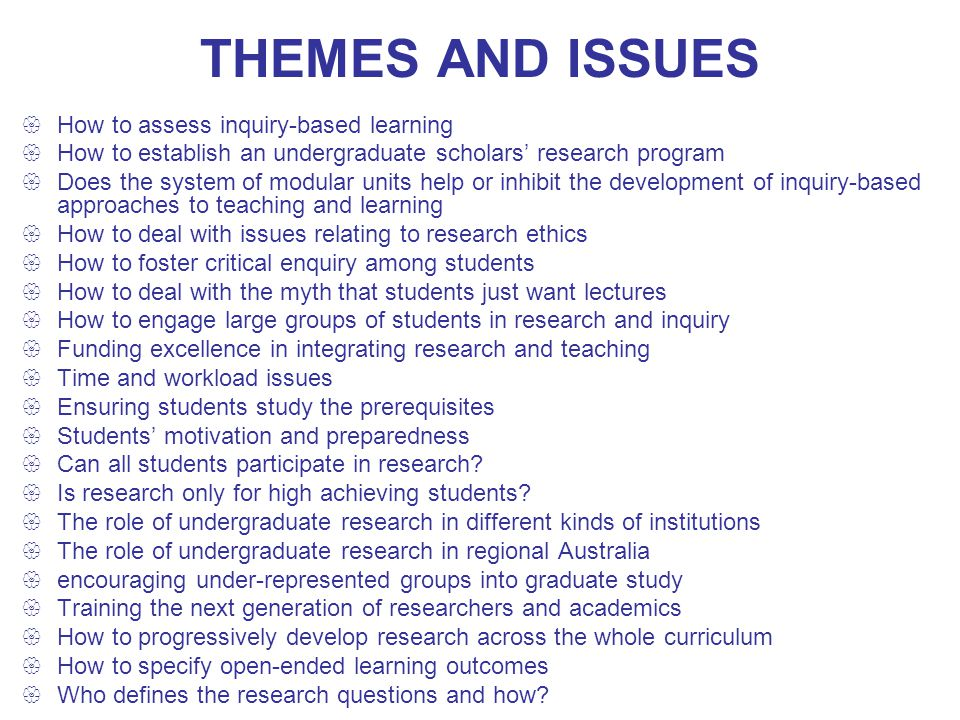 THEMES AND ISSUES How to assess inquiry-based learning