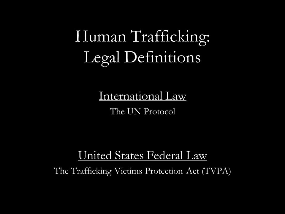 Human Trafficking: Legal Definitions