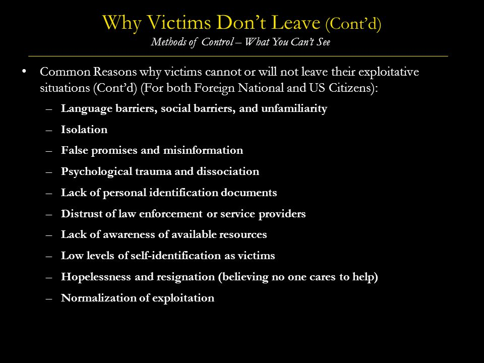 Why Victims Don't Leave (Cont'd)