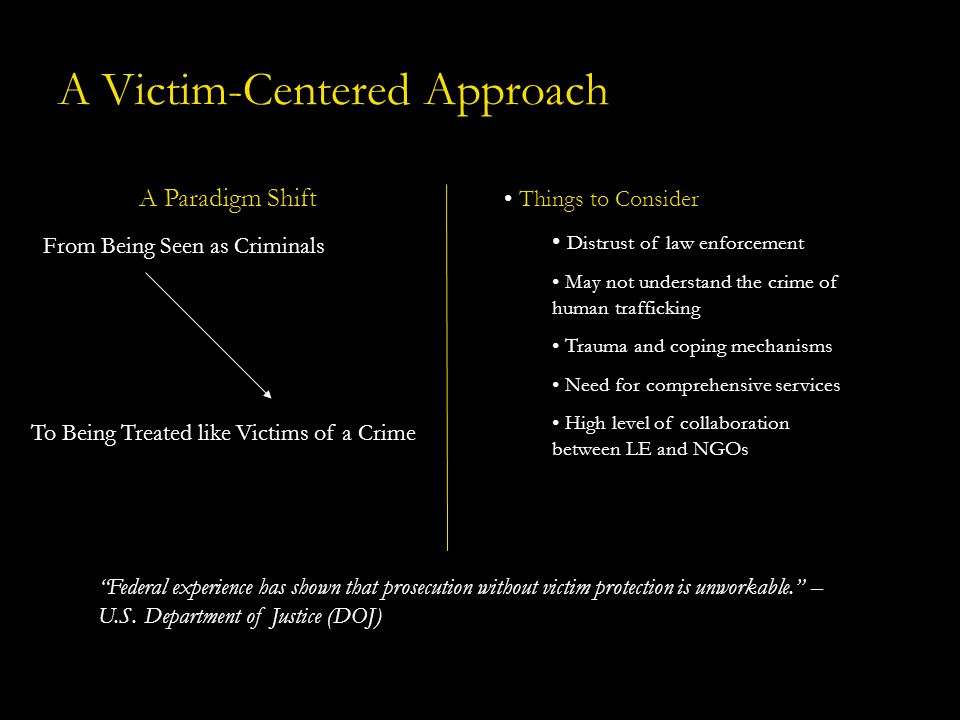 A Victim-Centered Approach
