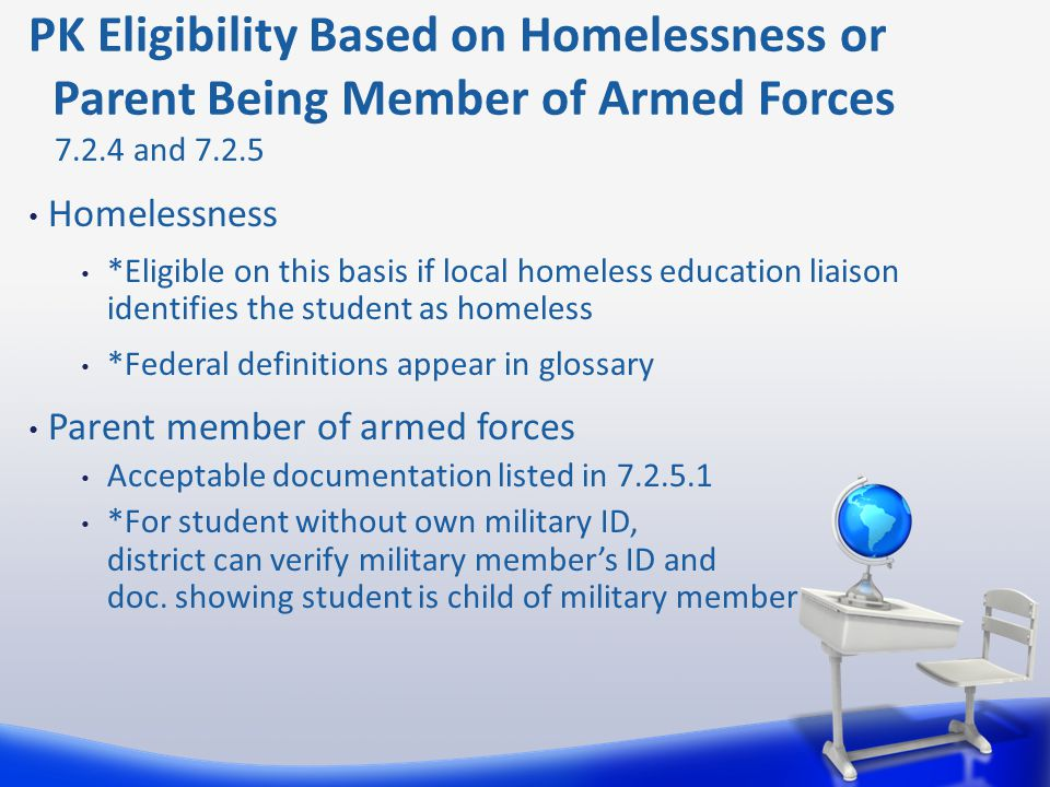 PK Eligibility Based on Homelessness or Parent Being Member of Armed Forces