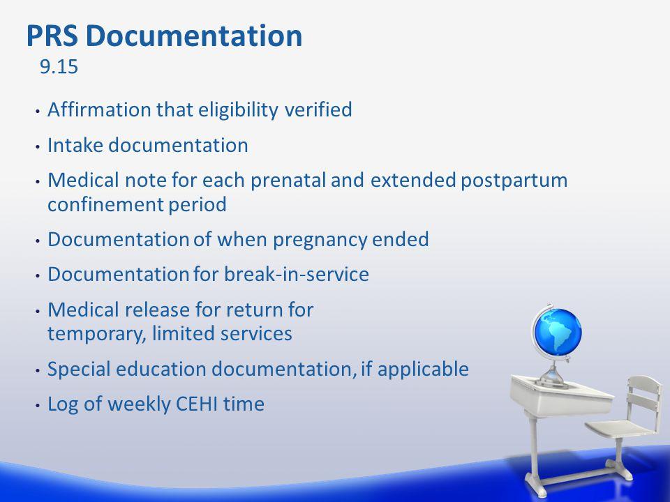 PRS Documentation 9.15 Affirmation that eligibility verified