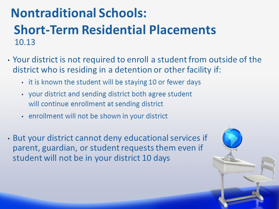 Nontraditional Schools: Short-Term Residential Placements
