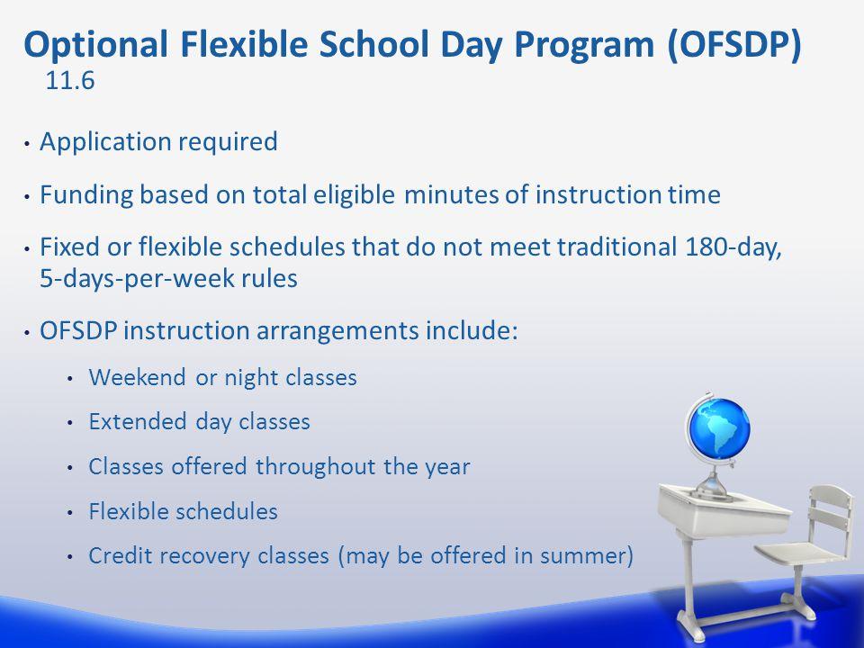 Optional Flexible School Day Program (OFSDP)