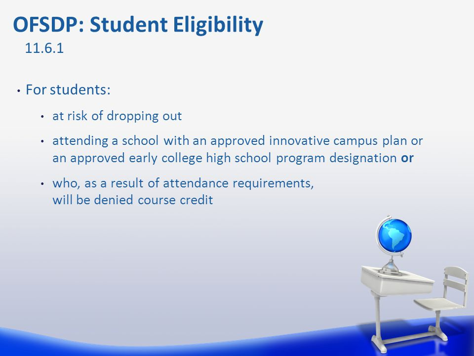 OFSDP: Student Eligibility