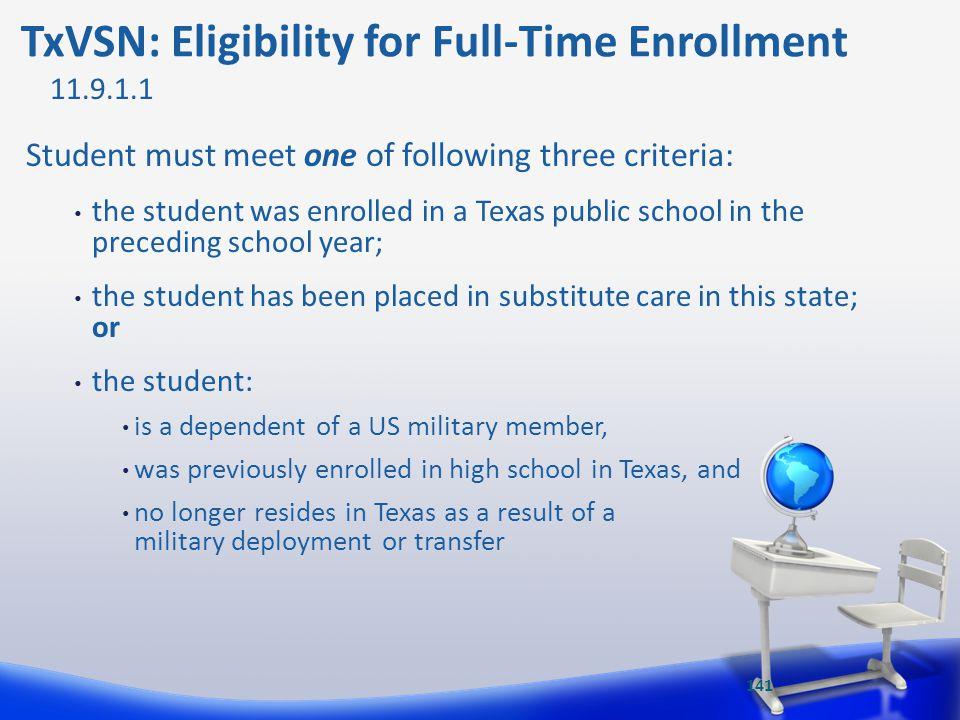 TxVSN: Eligibility for Full-Time Enrollment
