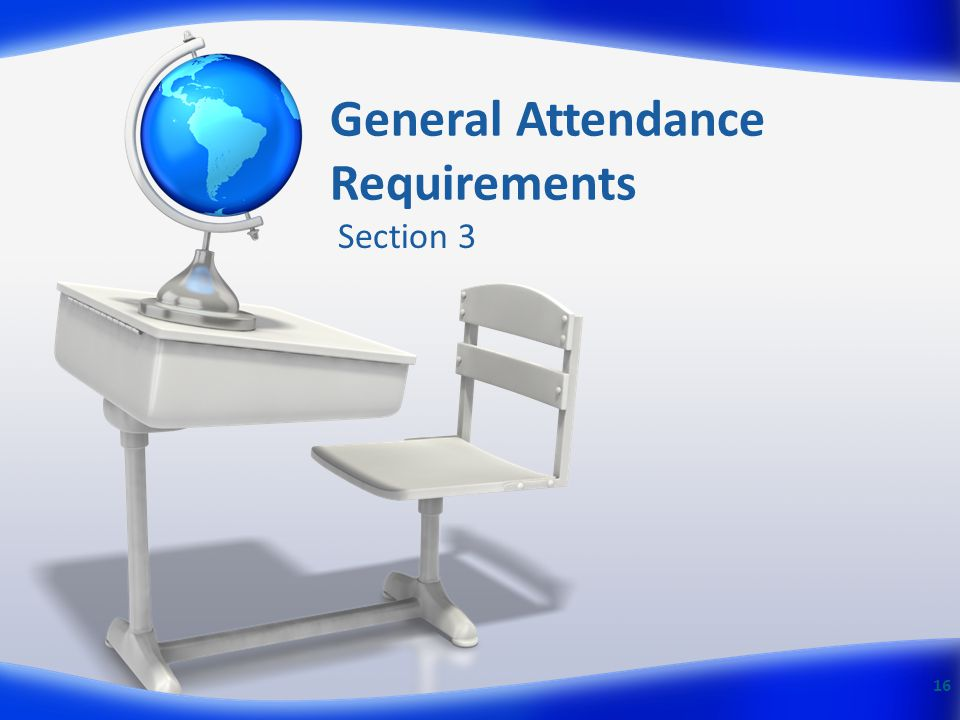 General Attendance Requirements