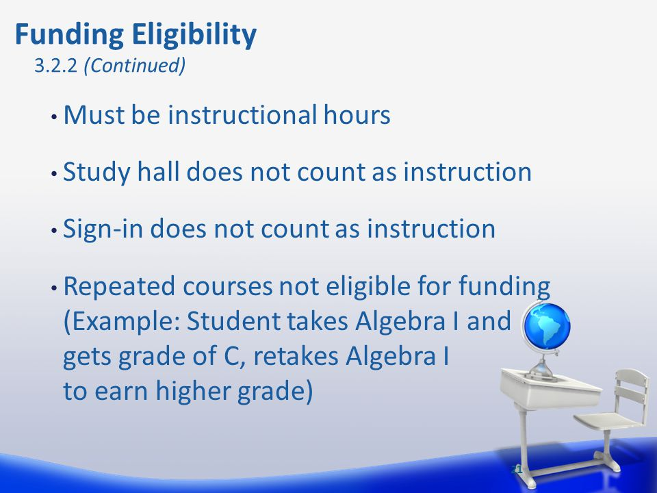 Funding Eligibility Must be instructional hours